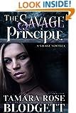 The Savage Principle (#3): Alpha Warriors of the Band (The Savage Series)