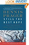 Still the Best Hope: Why the World Ne...