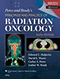 img - for Perez & Brady's Principles and Practice of Radiation Oncology book / textbook / text book