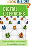 Digital Literacies: Concepts, Policie...