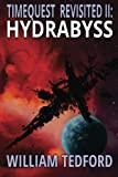 img - for Hydrabyss (Time Quest Revisited) (Volume 2) book / textbook / text book