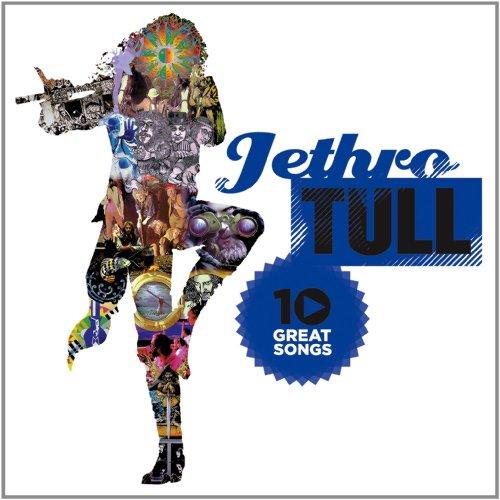 Jethro Tull - 10 Great Songs