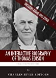 An Interactive Biography of Thomas Edison