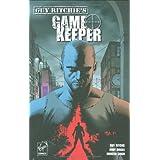 "Virgin Comics, Guy Ritchie's Game Keeper, Bd. 1von ""Guy Ritchie"""