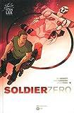 echange, troc Dan Abnett, Andy Lanning, Javier Pina - Soldier Zero, Tome 2 :
