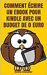 Comment �crire un ebook pour Kindle a...