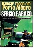 Dançar Tango Em Porto Alegre - Coleção L&PM Pocket - 9788525409393