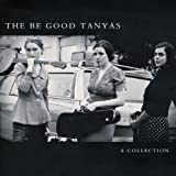 echange, troc Be Good Tanyas - Collection