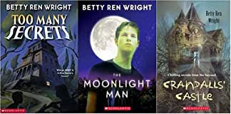 Betty Wren Wright 3 Pack:Too Many Secrets, Moonlight Man, and Crandalls' Castle