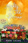 Mighty Old Bones: A Thistle and Twigg Mystery (Premier Mystery)