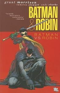 Batman Robin Vol 2 Batman Vs Robin