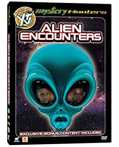 Mystery Hunters  Alien Encounters