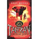 Tarzan: The Greystoke Legacy (Tarzan a Legend Reborn)by Andy Briggs