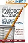 Using the Workshop Approach in the Hi...