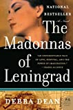 The Madonnas of Leningrad: A Novel (0060931841) by Dean, Debra