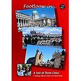 FOOTLOOSE IN BUDAPEST PRAGUE & KRAKOWby Deborah Rixon