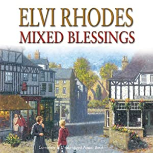 Mixed Blessings | [Elvi Rhodes]
