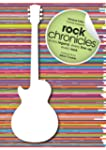 Rock Chronicles: Every Legend, Every...