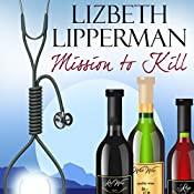 Mission to Kill: A Garcia Girls Mystery | Lizbeth Lipperman