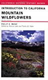 img - for Introduction to California Mountain Wildflowers, Revised Edition book / textbook / text book