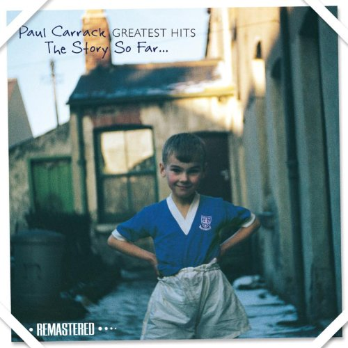 Paul Carrack - Greatest Hits: The Story So Far... - Zortam Music