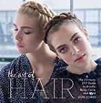 The Art of Hair: The Ultimate DIY Gui...