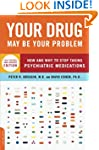 Your Drug May Be Your Problem, Revise...