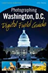 Photographing Washington D.C. Digital...