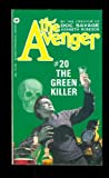 The Green Killer (The Avenger #20) (0446753947) by Robeson, Kenneth