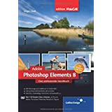 Adobe Photoshop Elements 8: Das umfassende Handbuch fr Windows und Macvon &#34;Jrgen Wolf&#34;