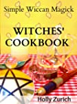 Simple Wiccan Magick Witches' Cookboo...