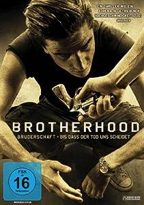 Brotherhood - Bruderschaft - Bis dass der Tod uns scheidet