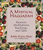 img - for A Mystical Haggadah: Passover Meditations, Teachings, and Tales book / textbook / text book