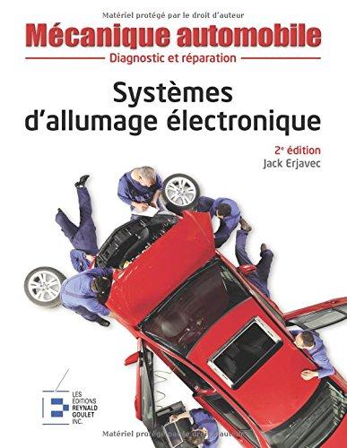 Mécanique automobile : Systèmes d'allumage électronique, 2e édition