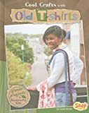 Cool-Crafts-with-Old-T-shirts-Green-Projects-for-Resourceful-Kids-Green-Crafts-Snap