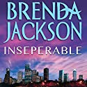 Inseparable (       UNABRIDGED) by Brenda Jackson Narrated by Ohms Pete