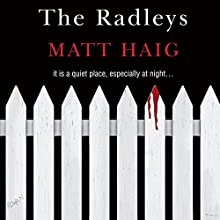 The Radleys (       UNABRIDGED) by Matt Haig Narrated by Mark Meadows