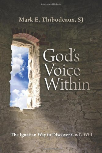 Download God's Voice Within: The Ignatian Way to Discover God's Will