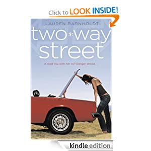 "<strong>Kids Corner At Kindle Nation Daily – Kids Corner Student Reporter Reviews <em>TWO-WAY STREET</em> by Lauren Barnholdt: ""I hope lots of teens will read this book and thoroughly enjoy it!""</strong>"