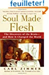 Soul Made Flesh: The Discovery of the...