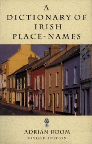 Dictionary of Irish Place Names, Adrian Room