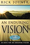 An Enduring Vision (0768432073) by Rick Joyner