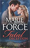 Fatal Deception: After the Final Epilogue (The Fatal Series)