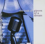 The Best of Pieces of a Dream Pieces Of A Dream