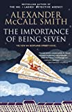 The Importance of Being Seven: A 44 Scotland Street Novel (6)