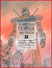 Mobile Suit Gundam: THE ORIGIN volume 1: Activation