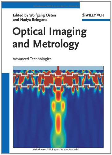 Optical Imaging And Metrology: Advanced Technologies