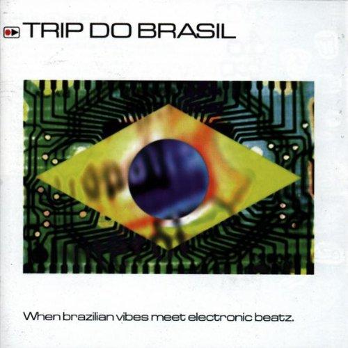 Trip Do Brasil: Electronic