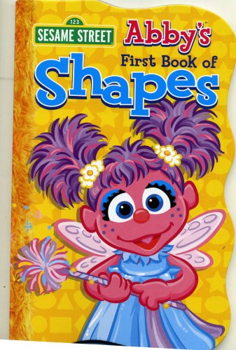 Abby's First Book Of Shapes (Sesame Street First Board Books)