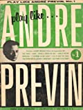 Play Like Andre Previn No 1